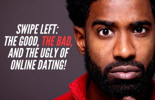 Feminine Game: The Good, The Bad and The Ugly of Online Dating!