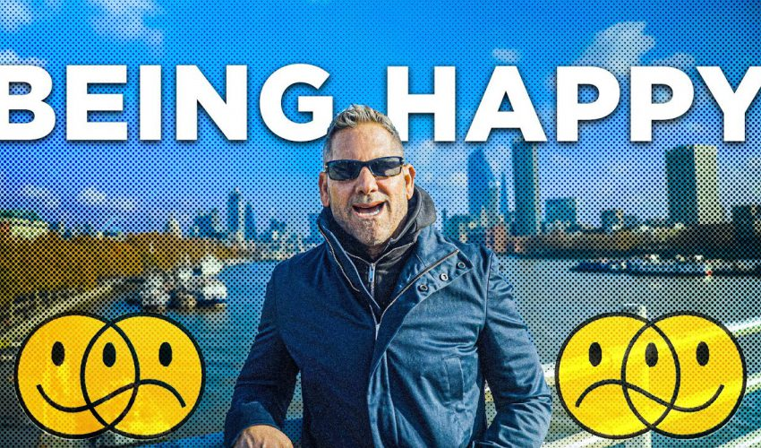How to be HAPPY even while WORKING – Grant Cardone