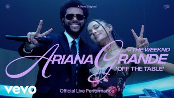 Ariana Grande – off the table ft. The Weeknd | Live